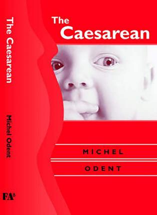 The Caesarean - Michel Odent