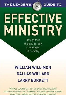 The Leaders Guide to Effective Ministry