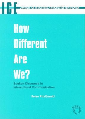 How Different are We?  Spoken Discourse in Intercultural Communication