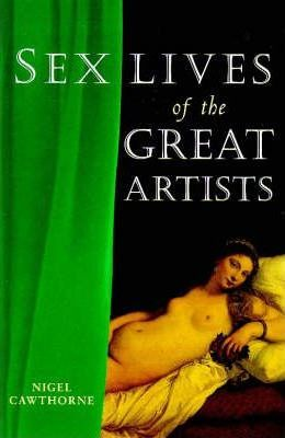 Sex Lives of the Great Artists