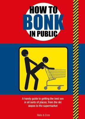 How to Bonk in Public Cover Image