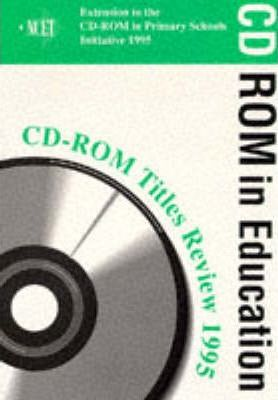 CD-Rom in Primary Schools: Titles Review 1995
