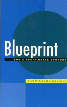 Blueprint for a sustainable economy v 6 david pearce blueprint for a sustainable economy v 6 malvernweather Image collections