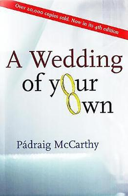 A Wedding of Your Own