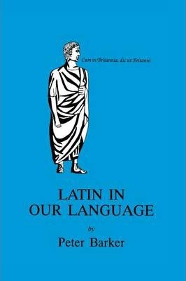 Latin in Our Language