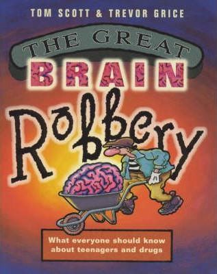 The Great Brain Robbery Tom Scott 9781854105691