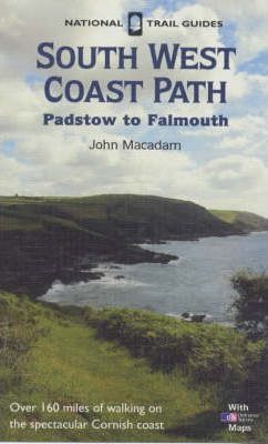 The South West Coast Path: Padstow to Falmouth
