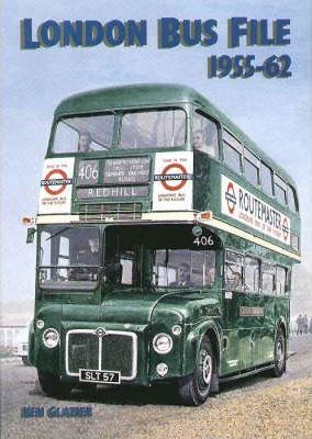 London Bus File 1955-62