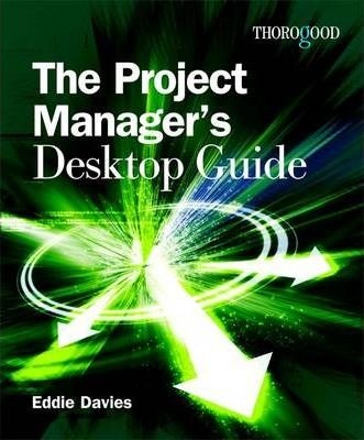 Project Managers Desktop Guide