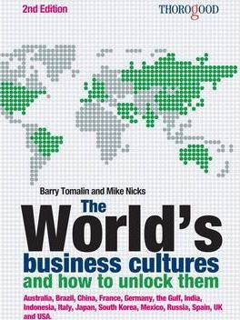 The Thorogood Guide to the World's Business Cultures