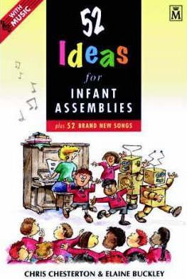 52 Ideas for Infant Assemblies  Plus 52 Brand New Songs