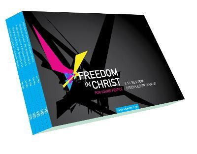 Freedom in Christ for Young People 15-18 Workbooks: Freedom in Christ for Young People 15-18 Workbooks Workbooks