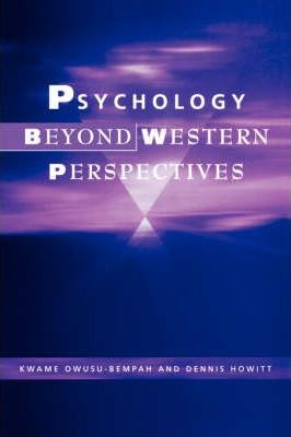 Psychology Beyond Western Perspectives