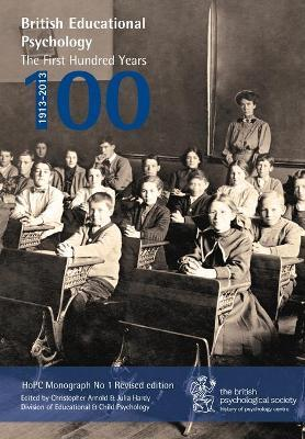 British Educational Psychology: The First Hundred Years 2017