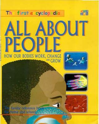 The First Encyclopedia: All about People