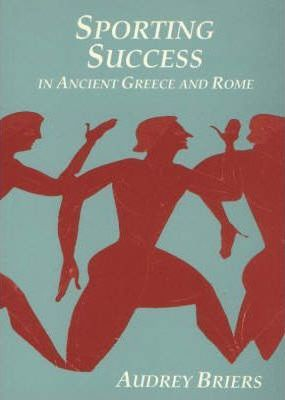 Sporting Success in Ancient Greece and Rome