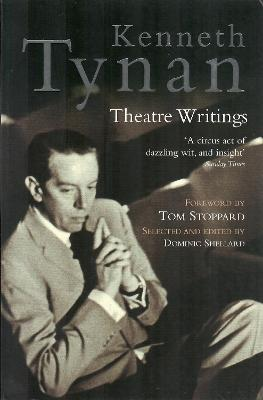 Kenneth Tynan: Theatre Writings Cover Image