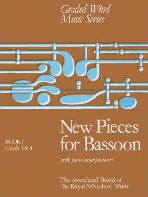 New Pieces for Bassoon: Grades 3-4 Bk. 1