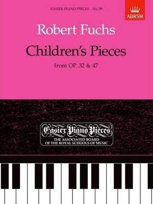 Children's Pieces, from Op.32 & 47 Cover Image