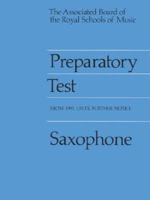 Preparatory Test for Saxophone