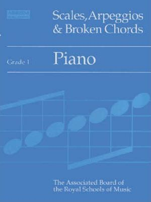 Scales, Arpeggios and Broken Chords: Grade 1