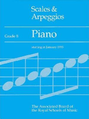 Scales and Arpeggios: Grade 8