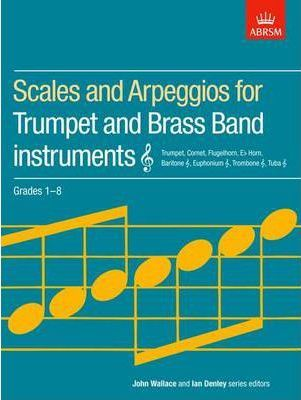 Scales and Arpeggios for Trumpet and Brass Band Instruments
