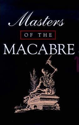 Masters of the Macabre