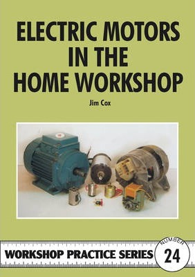 Electric Motors in the Home Workshop
