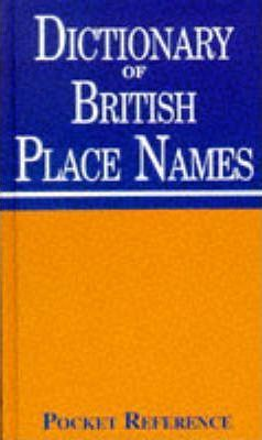 Dictionary of British Place Names
