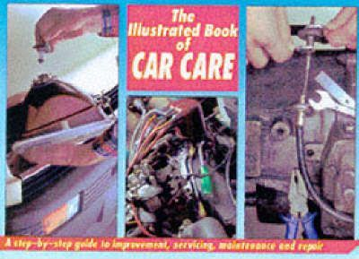 The Illustrated Book of Car Care