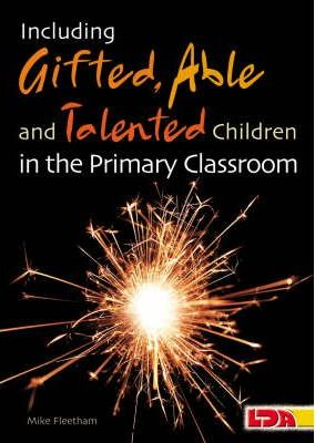 Including Gifted, Able and Talented Children in the Primary Classroom
