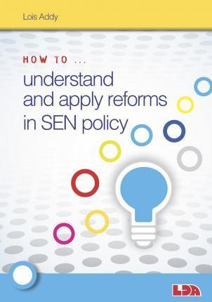 How to Understand and Apply Reforms in SEN Policy