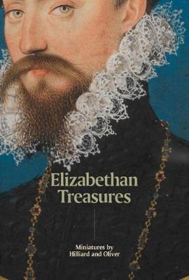 Macleods Mordant Miniatures >> Elizabethan Treasures Miniatures By Hilliard And Oliver Catharine