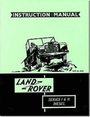 Land Rover Series I and II Diesel Handbook