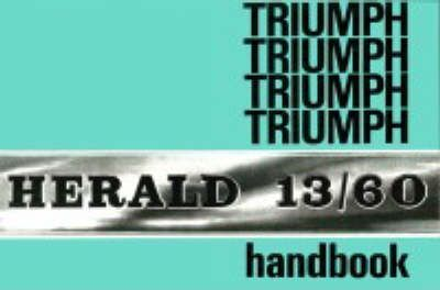 Triumph Herald 13/60 Official Owners' Handbook