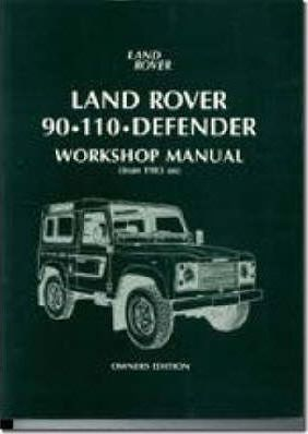 land rover 90 110 defender workshop manual 1983 on brooklands rh bookdepository com Defender 90 2018 Defender 90 2018