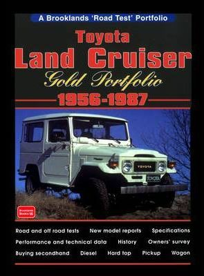 Toyota Land Cruiser Gold Portfolio: 1956 to 1987