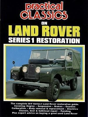 Practical Classics on Land Rover Series 1 Restoration Cover Image