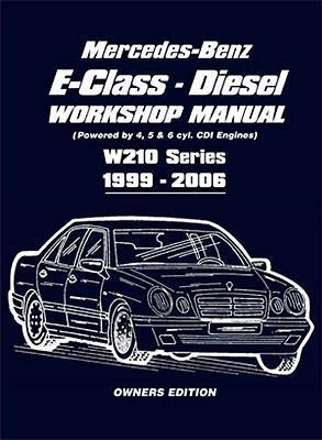 Mercedes-Benz E-Class Diesel Workshop Manual