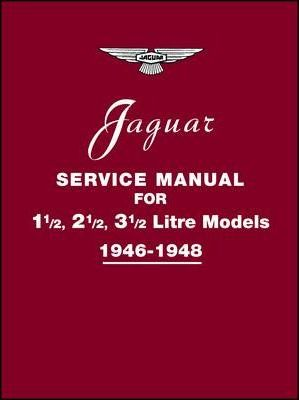 Jaguar Service Manual 1946-1948 for 1.5, 2.5, 3.5 Litre Models