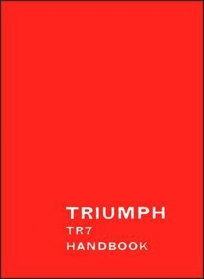 Triumph TR7 Official Owners' Handbook (RTC9209/76)