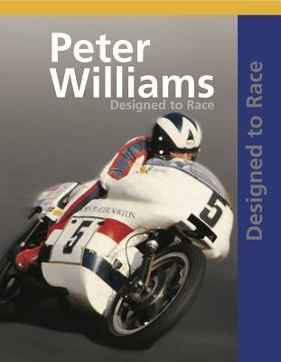 Peter Williams - Designed to Race