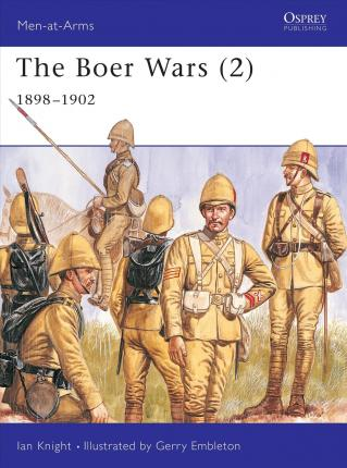 The Boer Wars: 1898-1902 v. 2