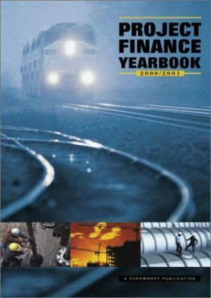 Project Finance Yearbook: 2000/2001