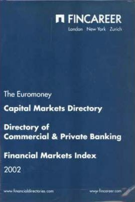 The Euromoney Capital Markets Directory 2002