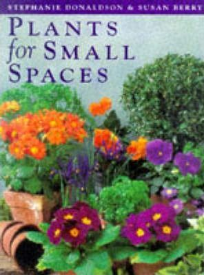 PLANTS FOR SMALL PLACES