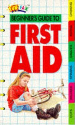 Beginner's Guide to First Aid