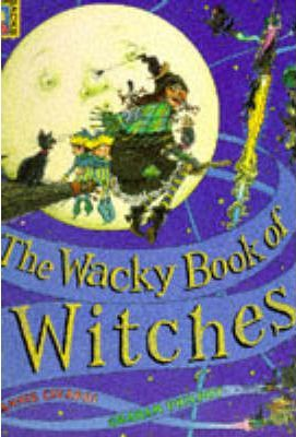 Wacky Book Of Witches 9781856021005