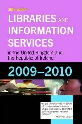 Libraries and Information Services in the UK and ROI 2009-2010